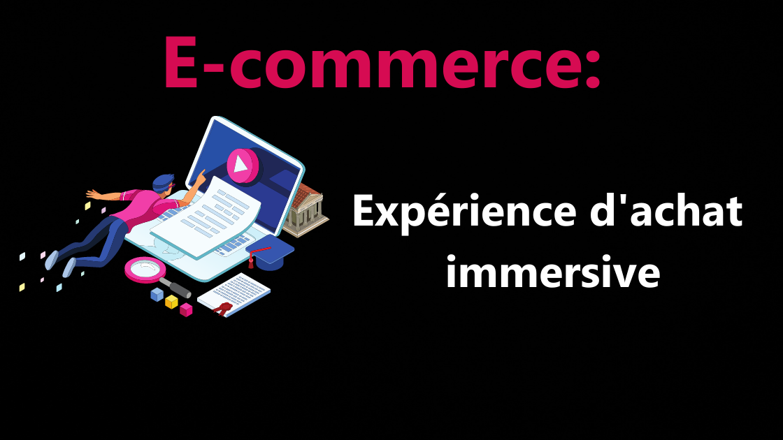 experience_achat_immersive_ecommerce
